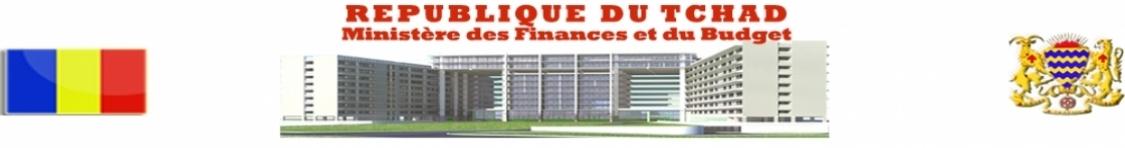 République du TCHAD - Ministère des Finances et du Budget